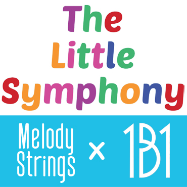 Melody Strings x 1B1: Little Symphony