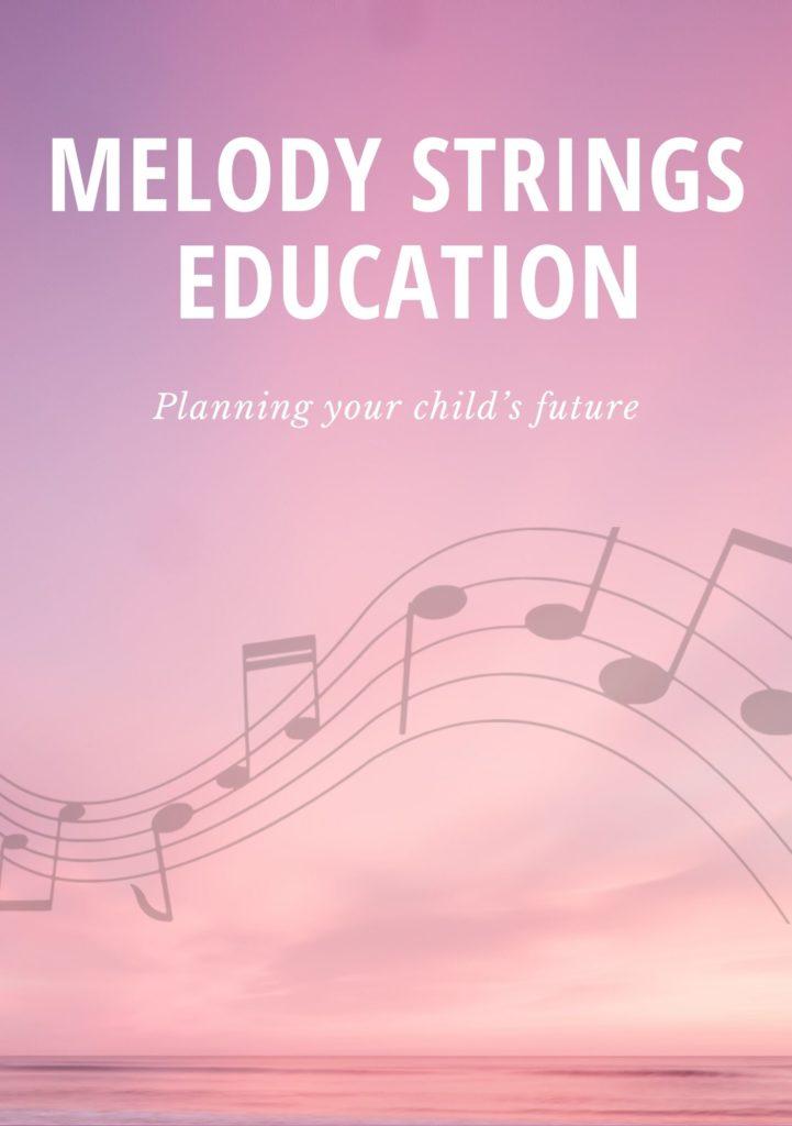 Melody Strings Education