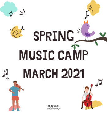 Melody Strings – Spring Music Camp 2021